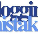 How to avoid common blogger mistakes